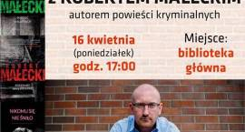 Spotkanie autorskie z Robertem Małeckim - zaproszenie