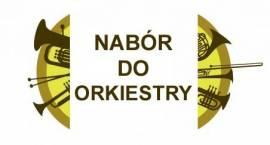 Czernice Borowe: Nabór do Orkiestry