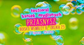 Festiwal Baniek Mydlanych niebawem w Przasnyszu. Znamy datę!