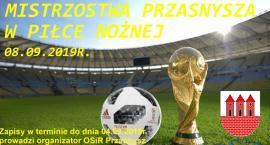 Mistrzostwa Przasnysza w piłce nożnej - zgłoszenia