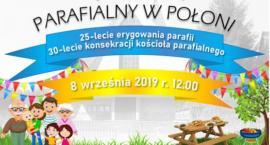 Festyn Parafialny w Połoni