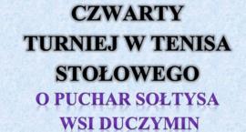 IV Turniej w tenisa stołowego o puchar Sołtysa wsi Duczymin - zgłoszenia