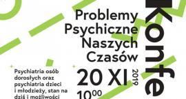 Problemy psychiczne naszych czasów - zaproszenie na konferencję