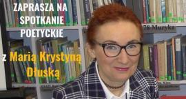 Spotkanie poetyckie z Panią Marią Krystyną Dłuską - zaproszenie