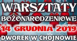 Warsztaty Bożonarodzeniowe w chojnowskim Dworku - zaproszenie