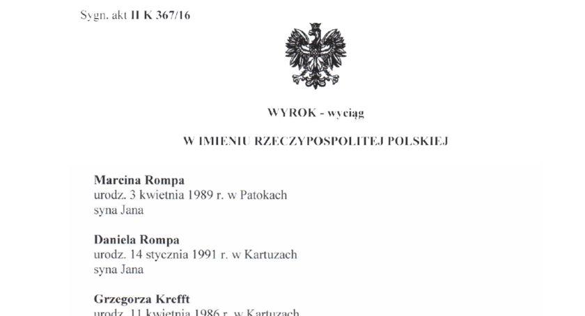 Z sali sądowej, Wyrok Sądu Rejonowego Kartuzach sprawie przeciwko Marcinowi Rompie Danielowi Rompie Grzegorzowi Kreffcie - zdjęcie, fotografia