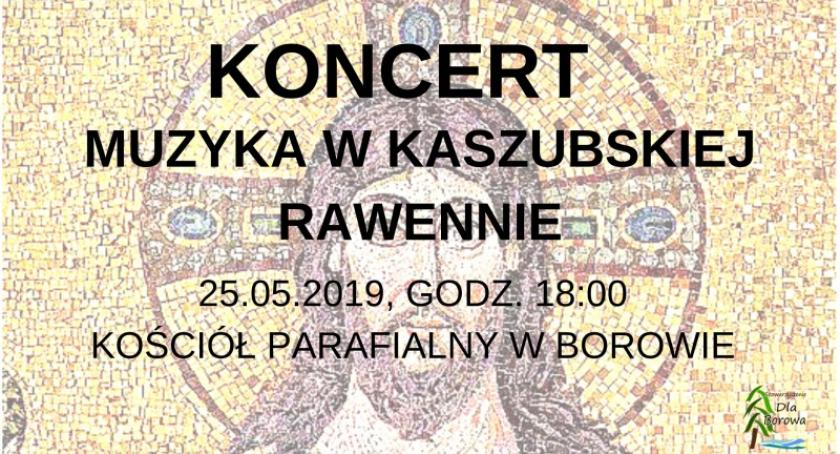 Rozmaitości, Borowo sobotę wyjątkowy koncert - zdjęcie, fotografia
