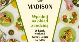 W Galerii Madison weekendowy obiad z rodziną w programie Family Lunch z rabatem do -50 proc.