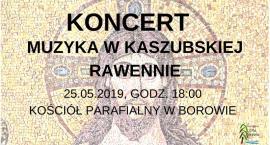 Borowo. W sobotę wyjątkowy koncert dla mam