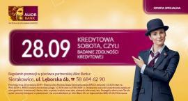 Alior Bank w Sierakowicach zaprasza na kredytową sobotę