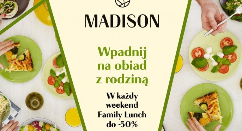 Artykuł sponsorowany, Galerii Madison weekendowy obiad rodziną programie Family Lunch rabatem - zdjęcie, fotografia