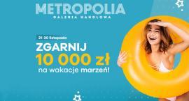 Wygraj 10.000 zł na wakacje marzeń!