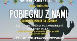 Kościerzyna na trasie Freedom Charity Run 2014. Dołącz do biegu i pomagaj!