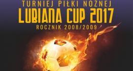 Lubiana Cup 2017 już za tydzień