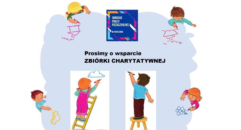 opieka nad dzieckiem, Prosimy wsparcie ZBIÓRKI CHARYTATYWNEJ - zdjęcie, fotografia