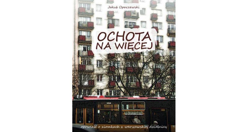 literatura, Powieść Ochota więcej - zdjęcie, fotografia