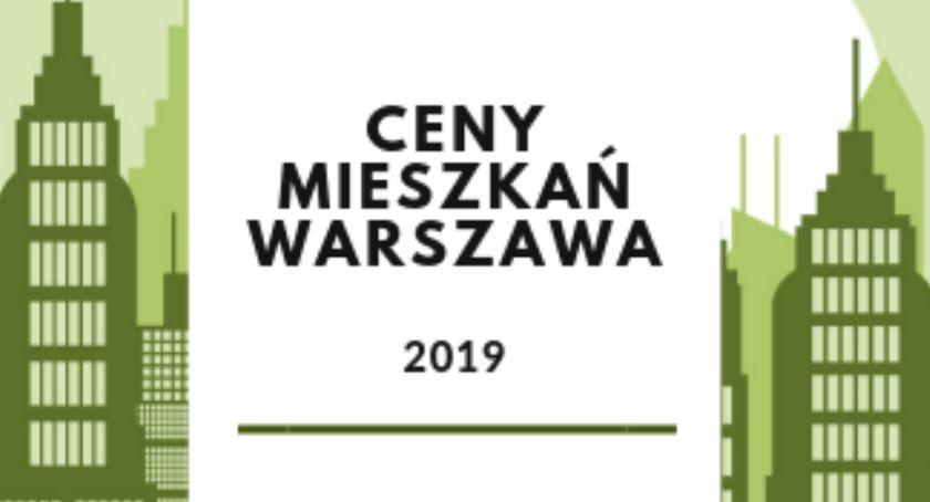 Mieszkalnictwo, mieszkań Warszawie aktualny (2019) raport cenowy SonarHome - zdjęcie, fotografia