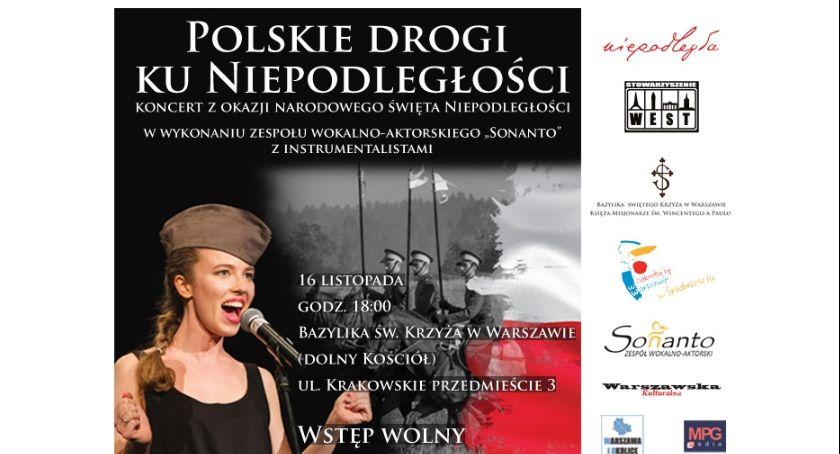 wydarzenia, Zapraszamy koncert zespołu wokalno aktorskiego Sonanto Polskie drogi Niepodległości - zdjęcie, fotografia