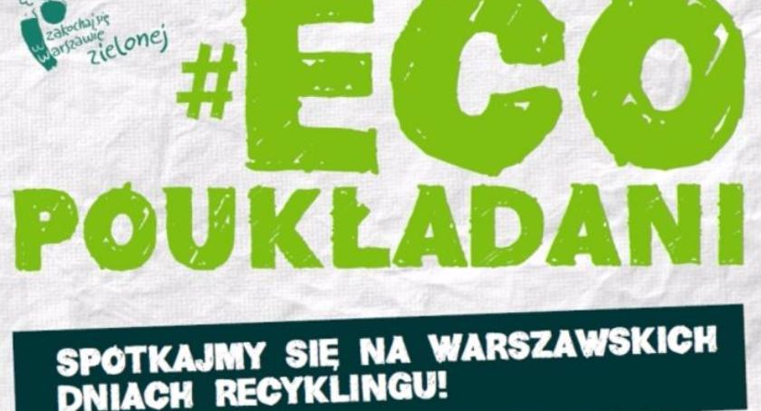 wydarzenia, Warszawskie Recyklingu Ochocie - zdjęcie, fotografia