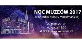 Noc Muzeów w Ośrodku Kultury Muzułmańskiej