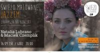 Natalia Lubrano & Maciek Czemplik na Świeżo Malowanej scenie