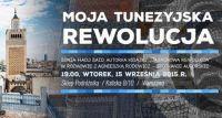 Moja tunezyjska rewolucja - spotkanie w Sklepie Podróżnika
