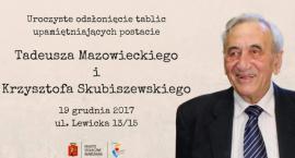 Tablica ku czci Tadeusza Mazowieckiego i Krzysztofa Skubiszewskiego zawiśnie przy ul. Lewickiej