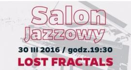 Salon Jazzowy w Pałacu Szustra: Lost Fractals