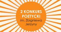 II Konkurs Poetycki im. Zbigniewa Jerzyny