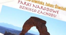 Parki Narodowe Dzikiego Zachodu - pokaz slajdów w DK Kadr