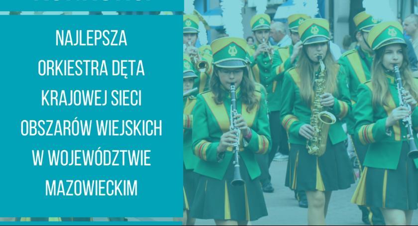 Informacje z Radomia i okolic , Konkurs najlepszą orkiestrę dętą Mazowszu - zdjęcie, fotografia