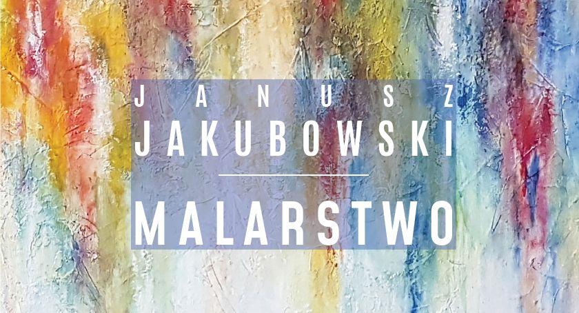 Wystawy, Wystawa malarstwa Janusza Jakubowskiego Łaźni - zdjęcie, fotografia
