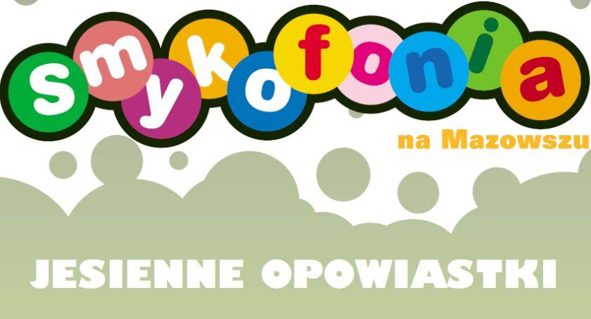 Koncerty, Jesienne opowiastki Smykofoni Mazowszu - zdjęcie, fotografia