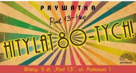 """Prywatka """"Pod 13-stką"""""""