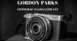 """Wystawa """"Gordon Parks - Fotograf Zaangażowany"""""""