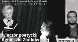 Wieczór poetycki Agnieszki Złotkowskiej