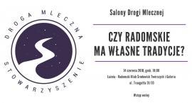 Salony Drogi Mlecznej: Czy Radomskie ma własne tradycje?
