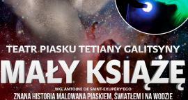 Teatr Piasku Tetiany Galitsyny w Radomiu! Mamy bilety! [KONKURS]