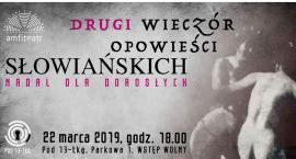 """Pod 13-tką. Drugi """"Wieczór opowieści słowiańskich"""" – nadal dla dorosłych"""