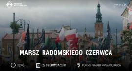Ulicami miasta przejdzie Marsz Radomskiego Czerwca