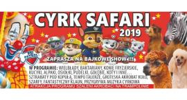 Międzynarodowe, bajkowe show Cyrku Safari w Radomiu! Wygraj wejściówkę! [KONKURS]