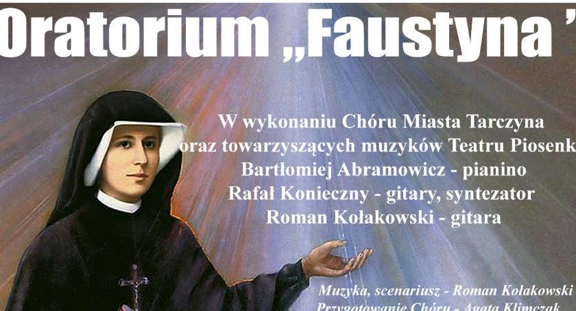Koncerty, Oratorium Faustyna - zdjęcie, fotografia