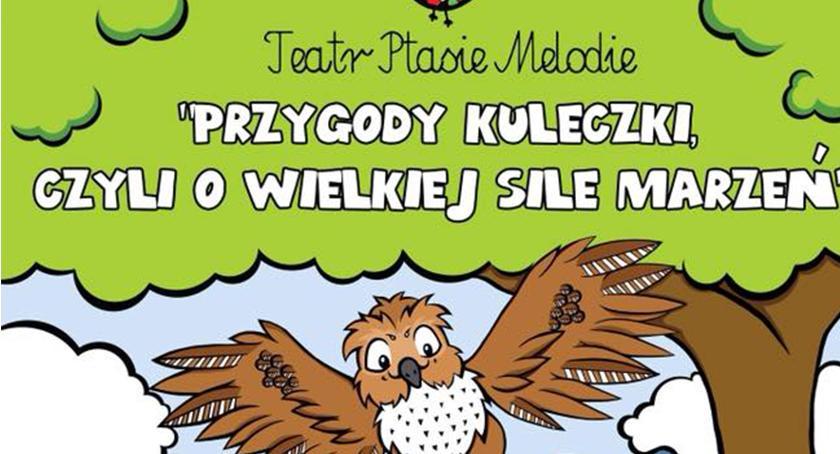 Teatr, Jesienne Spotkania Teatrem Dziecięcym Przygody Kuleczki czyli wielkiej marzeń - zdjęcie, fotografia