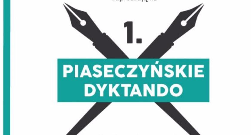 Sprawy lokalne, Piaseczyńskie dyktando - zdjęcie, fotografia