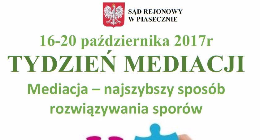 Sprawy lokalne, Tydzień Mediacji Sądzie Rejonowym Piasecznie - zdjęcie, fotografia