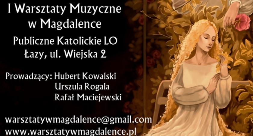 Kultura, Warsztaty Muzyczne Magdalence(09/02/2018 11/02/2018) - zdjęcie, fotografia