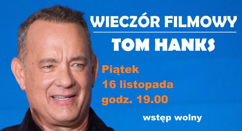 Kultura, Wieczór filmowy Tomem Hanksem - zdjęcie, fotografia
