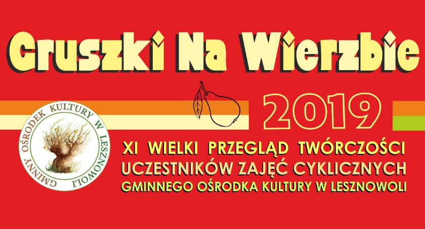 Kultura, Gruszki Wierzbie Stara Iwiczna 2019) - zdjęcie, fotografia