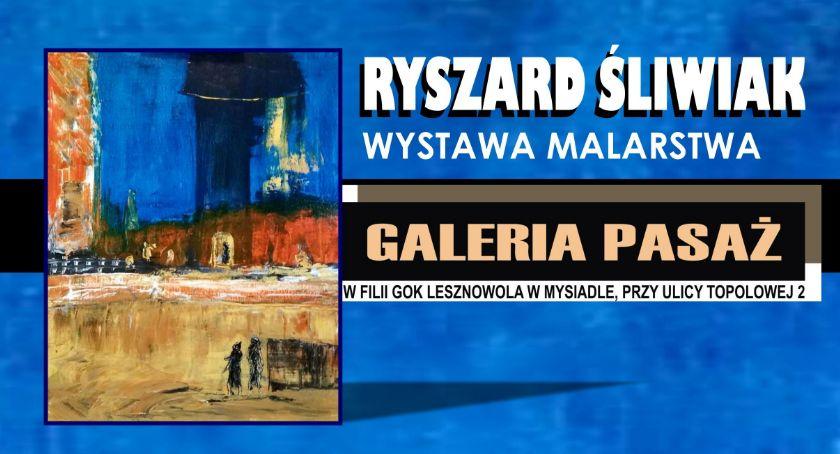 Kultura, Ryszard Śliwiak Malarstwo grafika Wernisaż Galerii PASAŻ Mysiadło 2019) - zdjęcie, fotografia