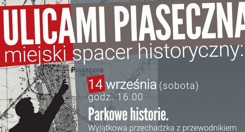 Kultura, Spacer przewodnikiem parku Piasecznie - zdjęcie, fotografia